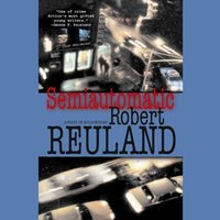 Semiautomatic - Robert Reuland - audiobook
