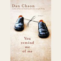 You Remind Me of Me - Dan Chaon - audiobook