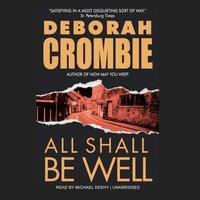 All Shall Be Well - Deborah Crombie - audiobook