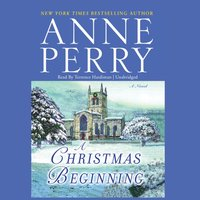 Christmas Beginning - Anne Perry - audiobook