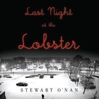 Last Night at the Lobster - Stewart O'Nan - audiobook