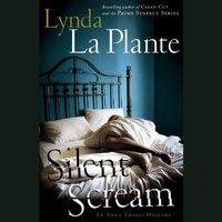 Silent Scream - Lynda La Plante - audiobook