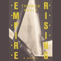 Empire Rising - Thomas Kelly - audiobook