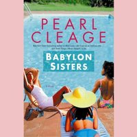 Babylon Sisters - Pearl Cleage - audiobook