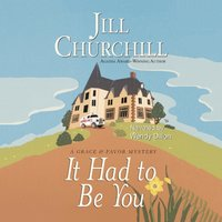 It Had to Be You - Jill Churchill - audiobook