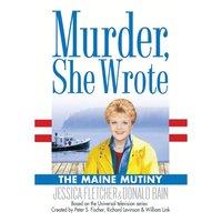 Maine Mutiny - Jessica Fletcher - audiobook