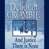 And Justice There Is None - Deborah Crombie - audiobook