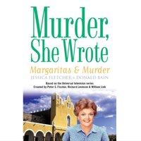 Margaritas and Murder - Jessica Fletcher - audiobook