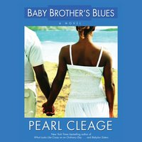 Baby Brother's Blues - Pearl Cleage - audiobook