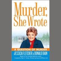 Question of Murder - Jessica Fletcher - audiobook