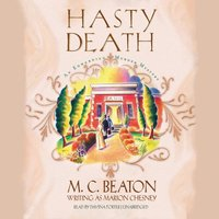 Hasty Death - M. C. Beaton writing as Marion Chesney - audiobook