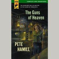 Guns of Heaven - Pete Hamill - audiobook