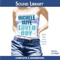 Loverboy - Michele Jaffe - audiobook