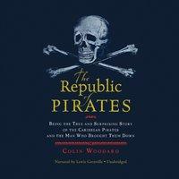 Republic of Pirates - Colin Woodard - audiobook