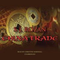 China Trade - S. J. Rozan - audiobook