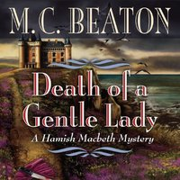 Death of a Gentle Lady - M. C. Beaton - audiobook