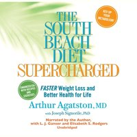 South Beach Diet Supercharged - MD Arthur S. Agatston - audiobook