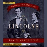 Lincolns - Daniel Mark Epstein - audiobook