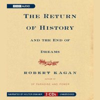 Return of History and the End of Dreams - Robert Kagan - audiobook