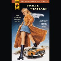 Somebody Owes Me Money - Donald E. Westlake - audiobook