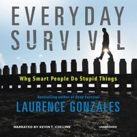 Everyday Survival - Laurence Gonzales - audiobook