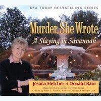Slaying in Savannah - Jessica Fletcher - audiobook