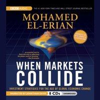 When Markets Collide - Mohamed El-Erian - audiobook
