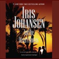 And the Desert Blooms - Iris Johansen - audiobook