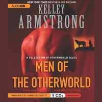 Men of the Otherworld - Kelley Armstrong - audiobook