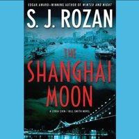 Shanghai Moon - S. J. Rozan - audiobook