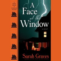 Face at the Window - Sarah Graves - audiobook