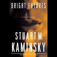 Bright Futures - Stuart M. Kaminsky - audiobook
