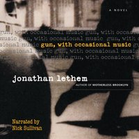 Gun, with Occasional Music - Jonathan Lethem - audiobook