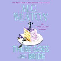 There Goes the Bride - M. C. Beaton - audiobook