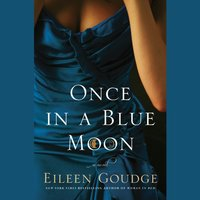 Once in a Blue Moon - Eileen Goudge - audiobook