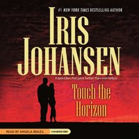 Touch the Horizon - Iris Johansen - audiobook