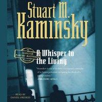 Whisper to the Living - Stuart M. Kaminsky - audiobook