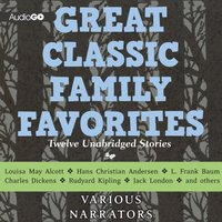Great Classic Family Favorites - various authors - audiobook
