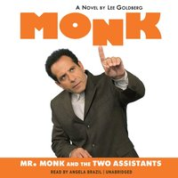 Mr. Monk and the Two Assistants - Lee Goldberg - audiobook
