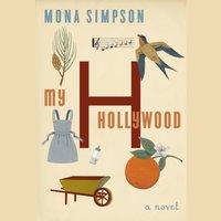 My Hollywood - Mona Simpson - audiobook