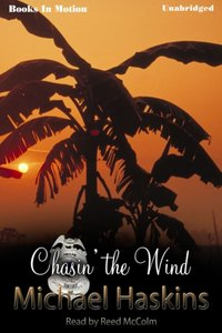 Chasin' The Wind - Michael Haskins - audiobook