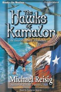 Hawks Of Kamalon, The - Michael Reisig - audiobook