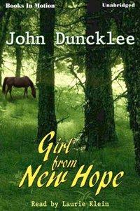 Girl From New Hope - John Duncklee - audiobook