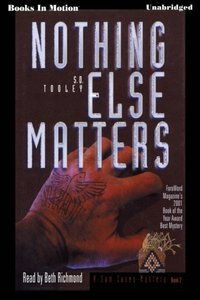 Nothing Else Matters - S.D. Tooley - audiobook