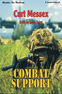 Combat Support - Curt Messex - audiobook