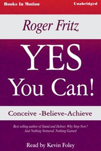Yes You Can - Roger Fritz - audiobook