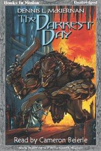 Darkest Day, The - Dennis L. McKiernan - audiobook