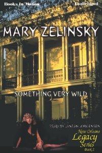 Something Very Wild - Mary Zelinsky - audiobook