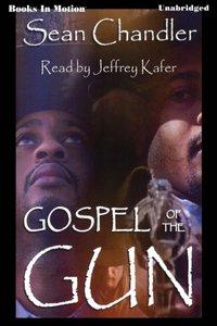 Gospel Of The Gun - Sean Chandler - audiobook