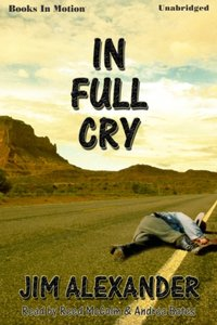 In Full Cry - Jim Alexander - audiobook